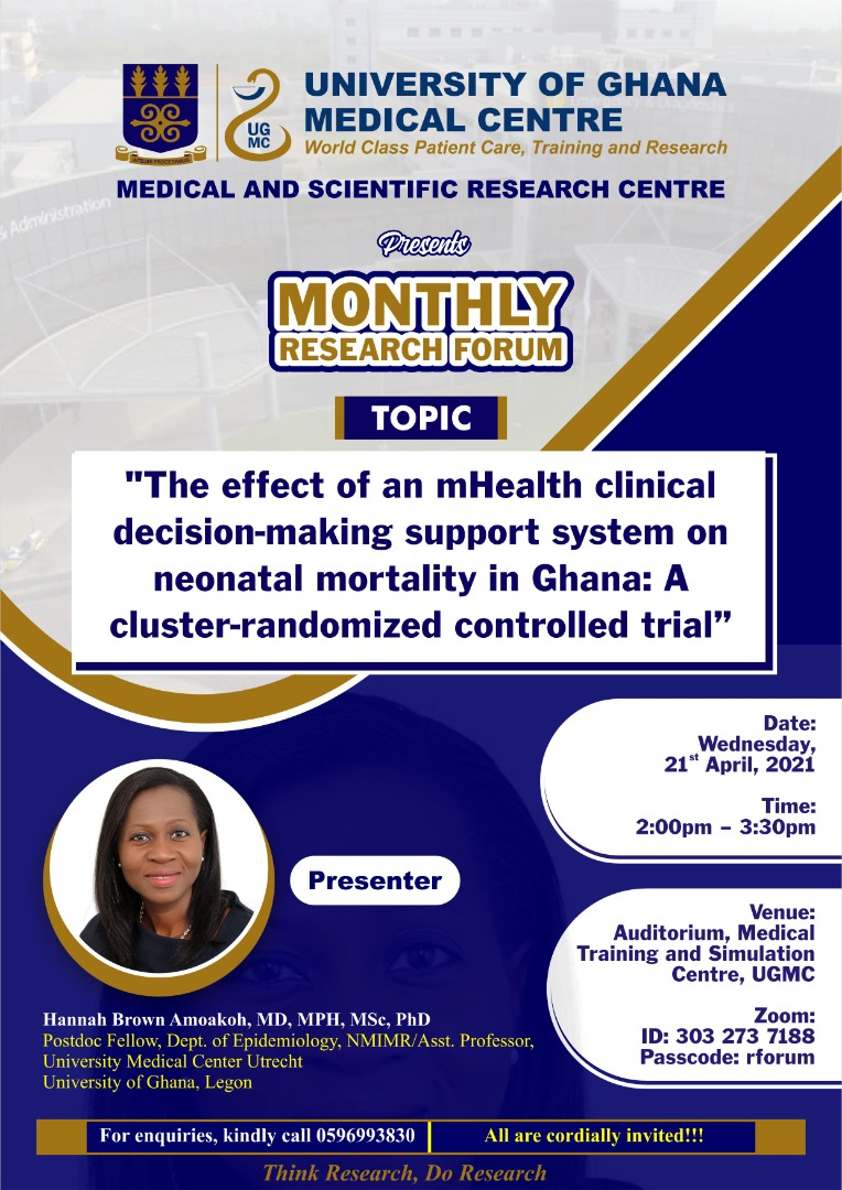 """Monthly Research Forum on """"The Effect of mHealth clinical decision-making support system on neonatal mortality in Ghana: A cluster-randomized controlled trial"""""""