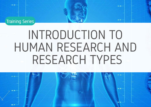 Introduction to human research and research types